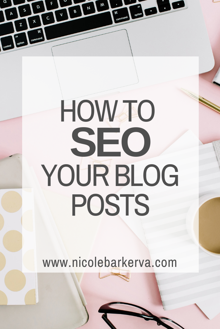 How to SEO your blog posts for search engine optimization.