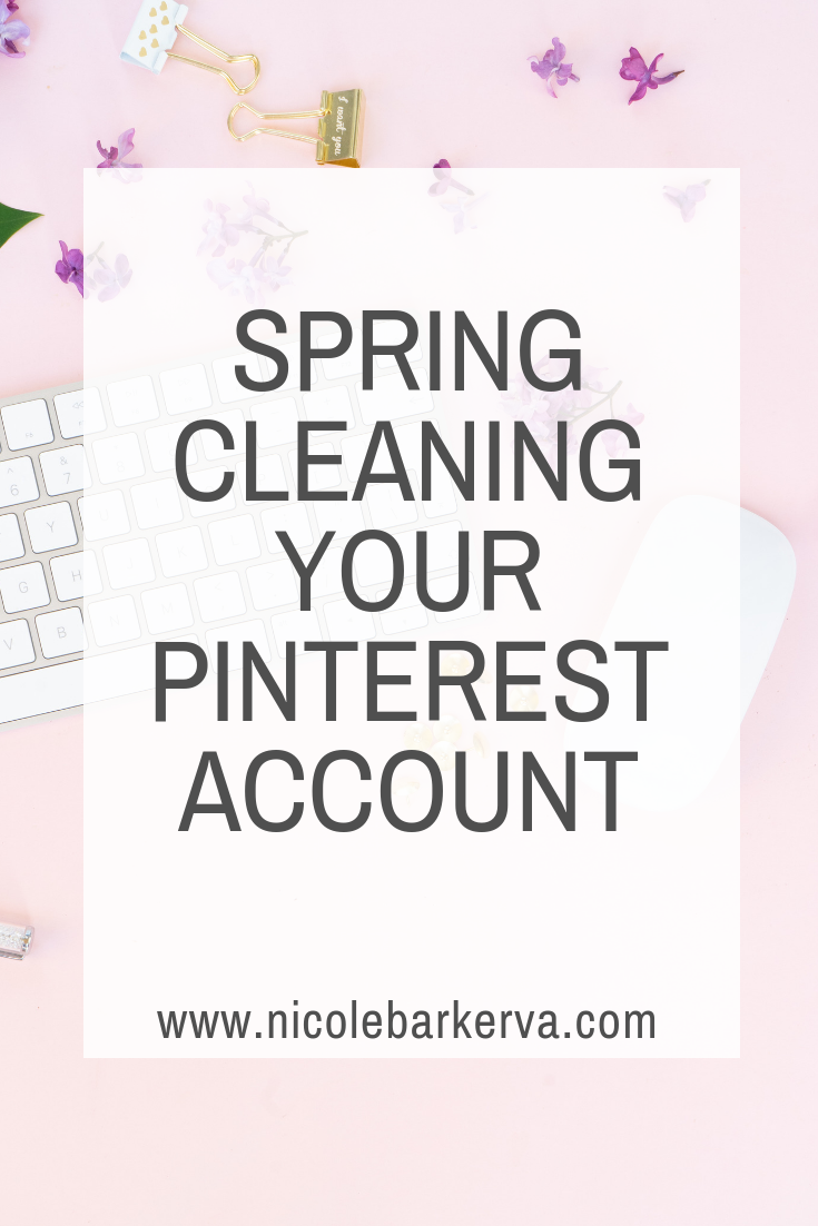 Spring Cleaning Your Pinterest Account