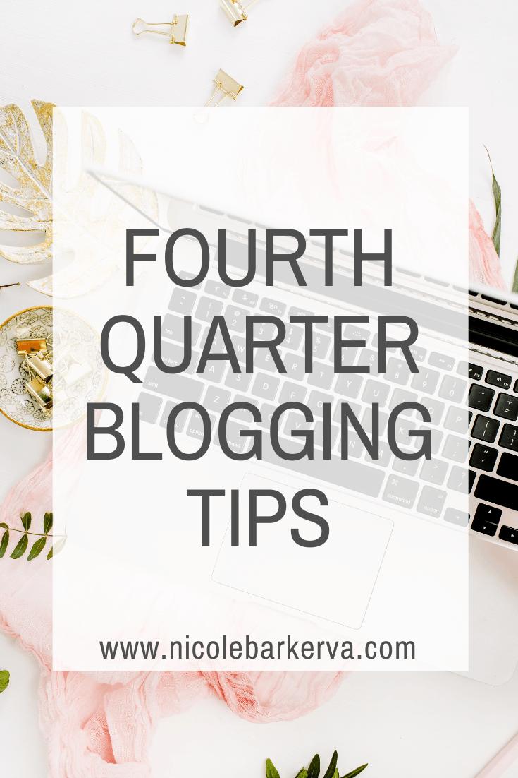 Fourth Quarter Blogging Tips