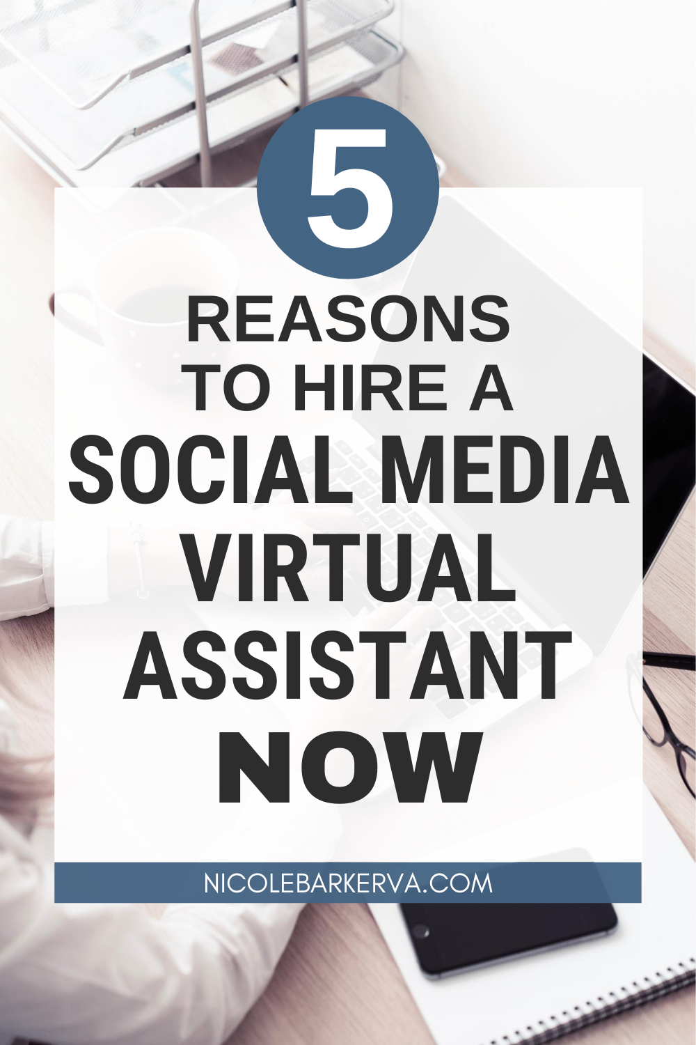 5 Reasons to Hire A Social Media Virtual Assistant