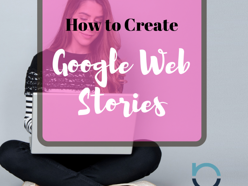 How to Create Google Web Stories