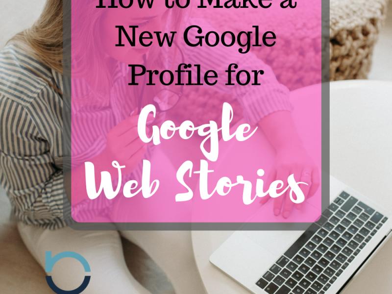New Google Profiel Google Web Stories